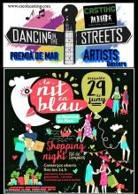 STREET ARTISTS DANCERS/SHOPPING NIGHT - NIT EN BLAU- NIT DE COMPRES A PREMIÀ DE MAR